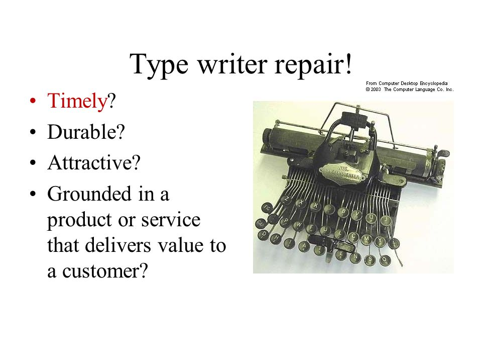 Type writer repair! Timely Durable Attractive