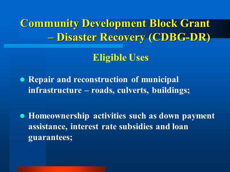 Community Development Block Grant – Disaster Recovery (CDBG-DR)