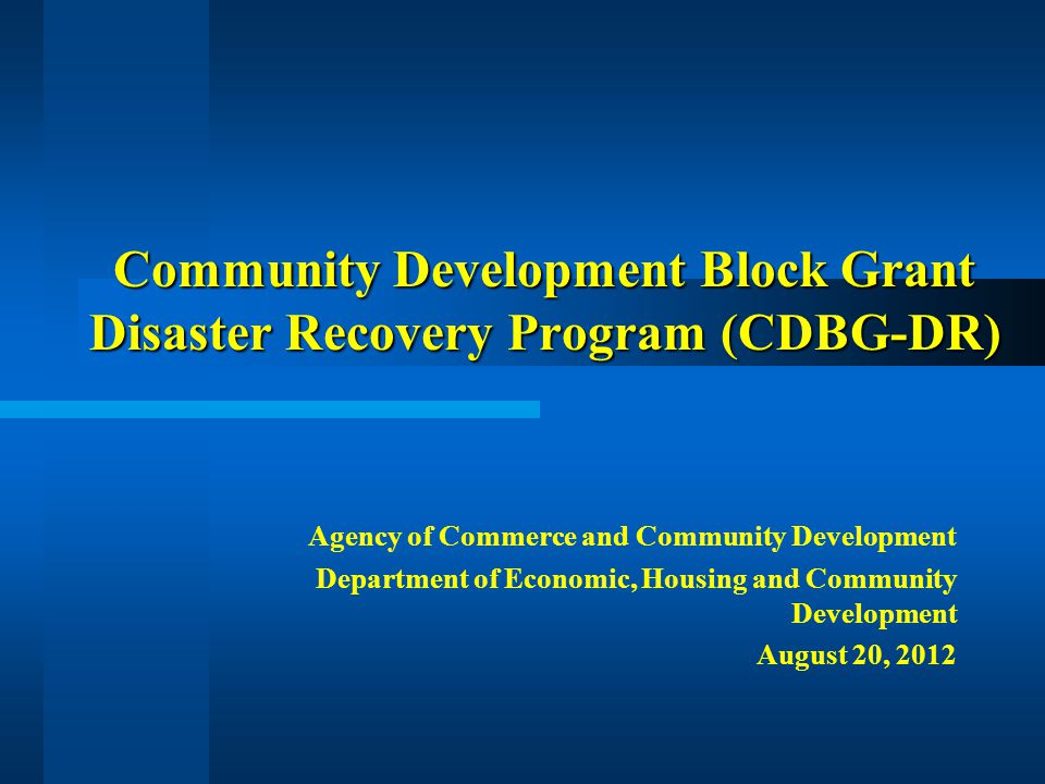 Community Development Block Grant Disaster Recovery Program (CDBG-DR)
