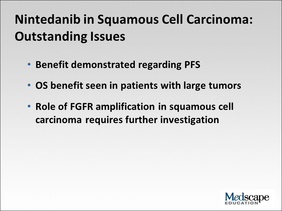 Nintedanib in Squamous Cell Carcinoma: Outstanding Issues