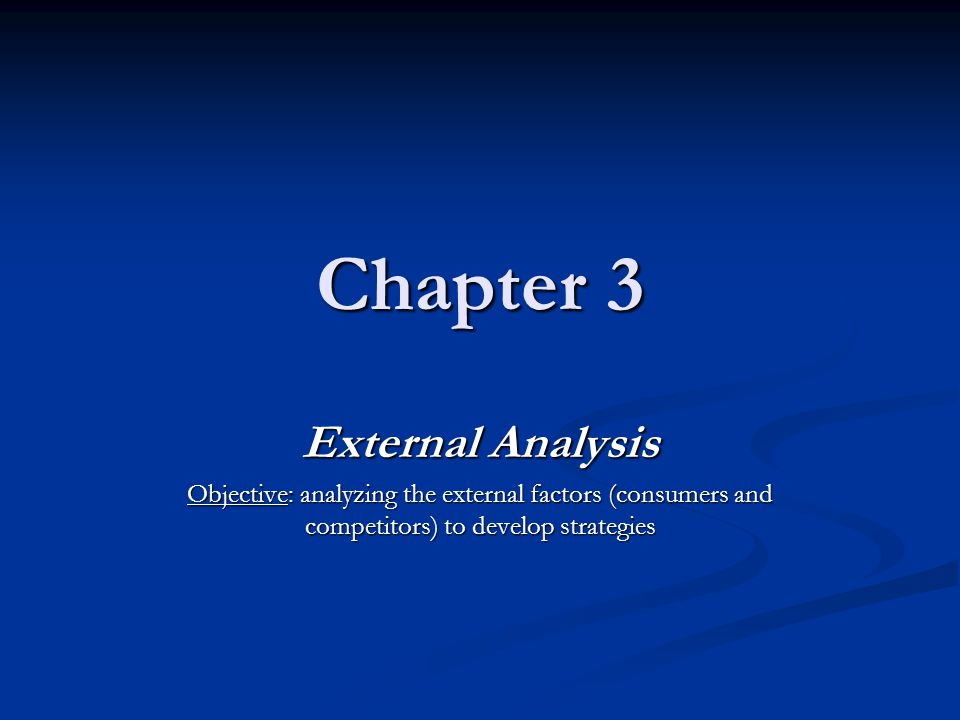 Chapter 3 External Analysis