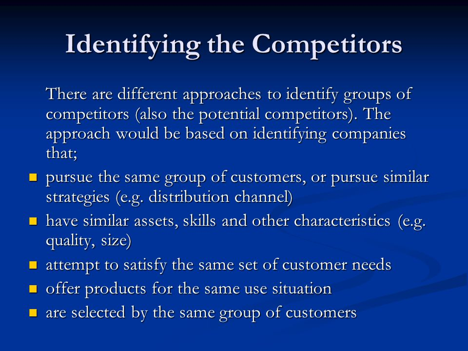 Identifying the Competitors