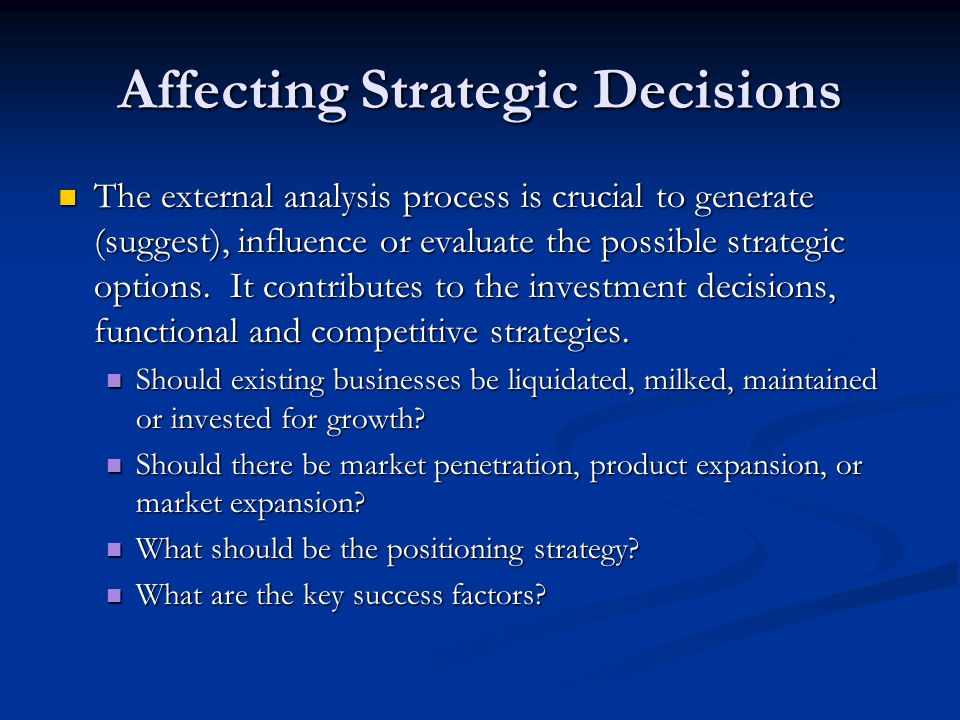 Affecting Strategic Decisions