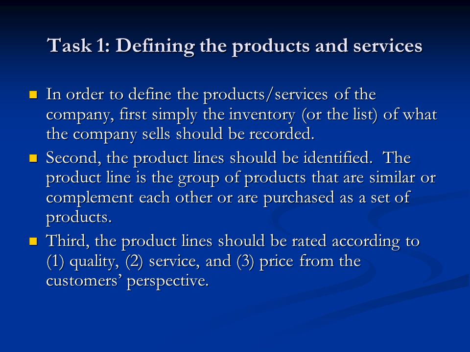 Task 1: Defining the products and services