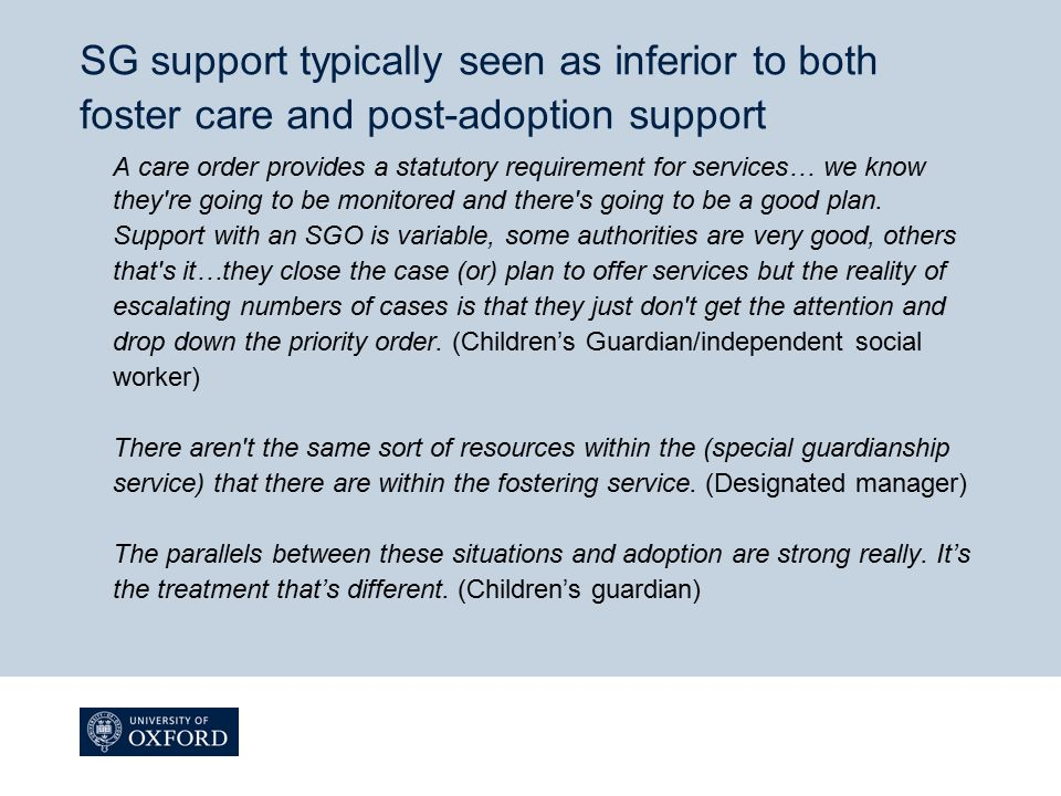 SG support typically seen as inferior to both foster care and post-adoption support