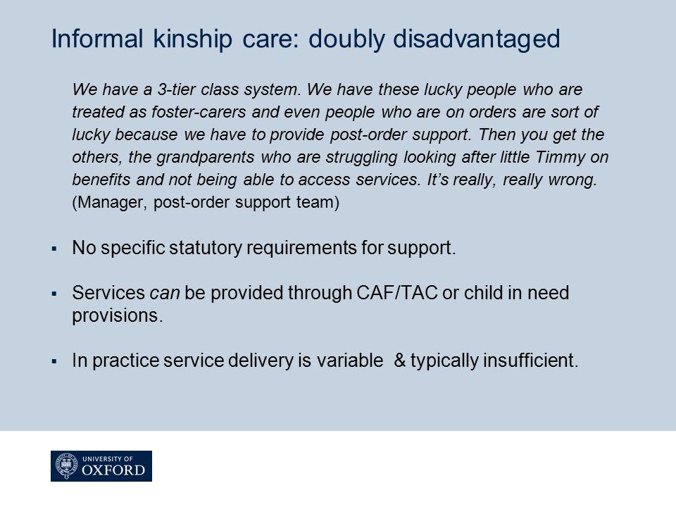 Informal kinship care: doubly disadvantaged