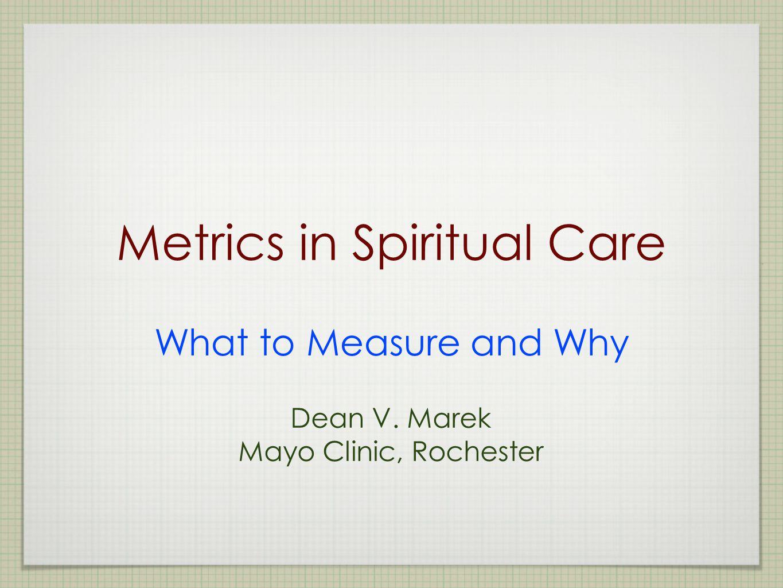 Metrics in Spiritual Care