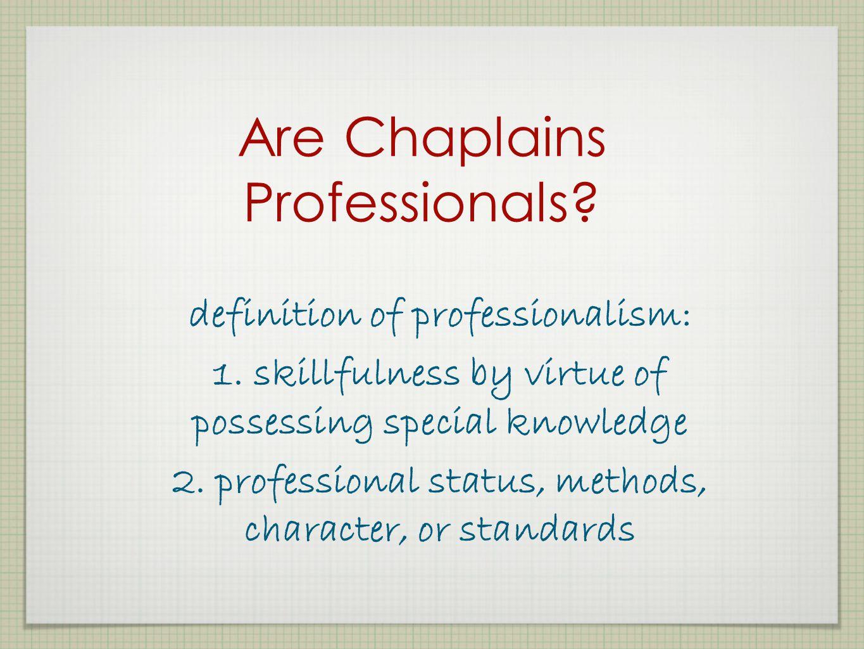 Are Chaplains Professionals
