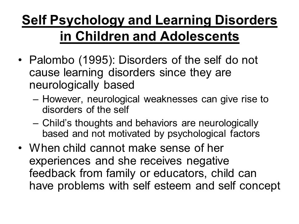 Self Psychology and Learning Disorders in Children and Adolescents