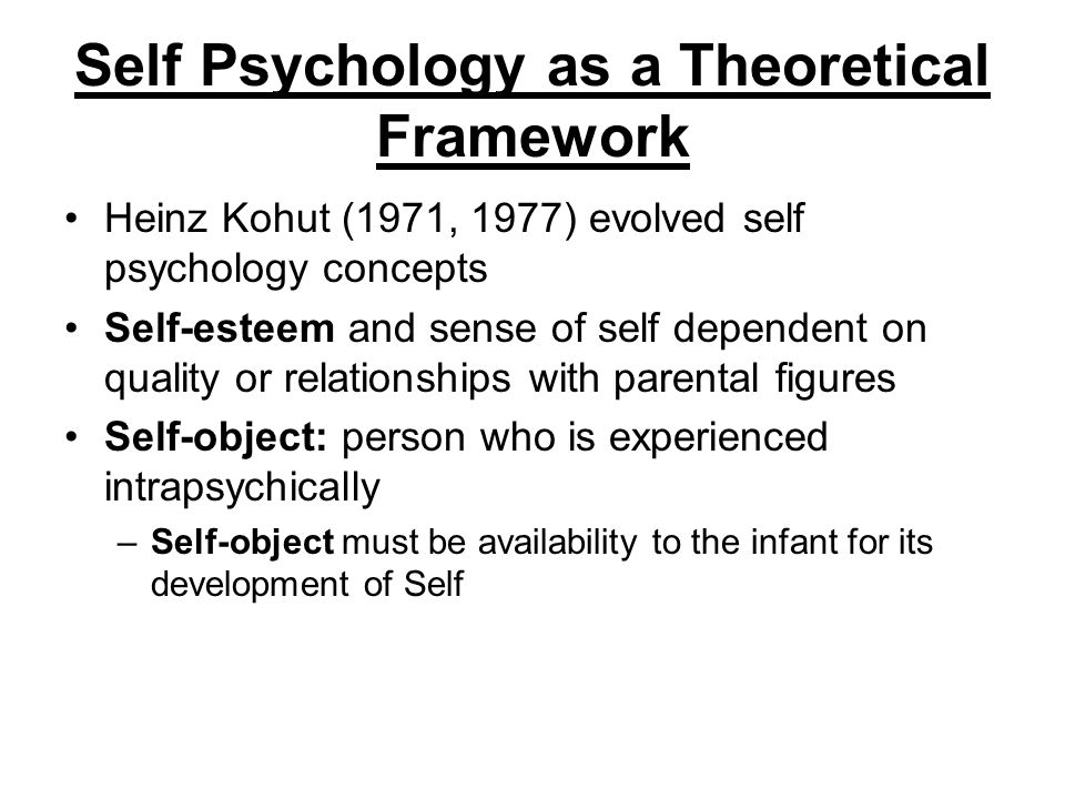 Self Psychology as a Theoretical Framework