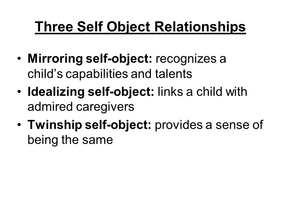 Three Self Object Relationships