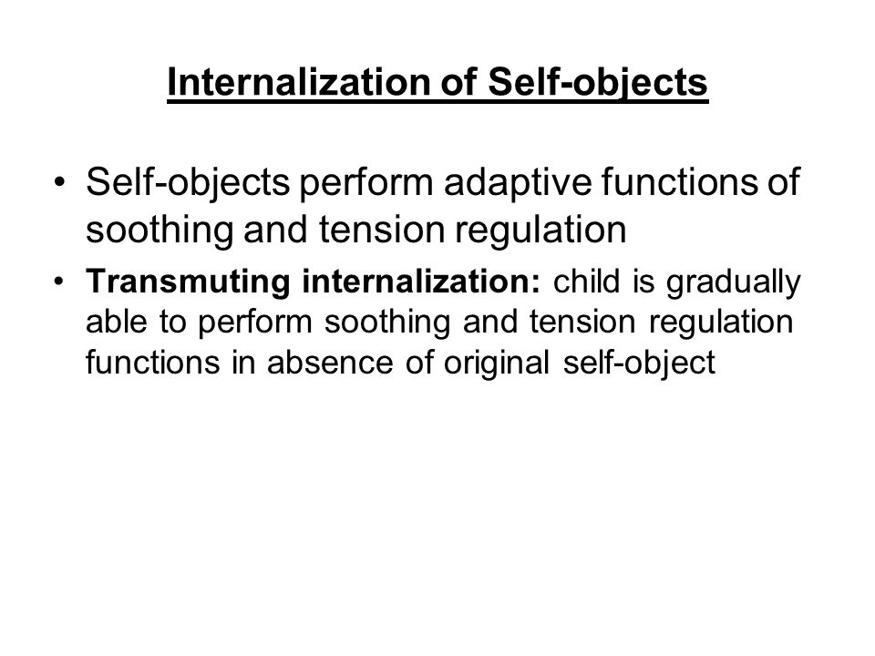 Internalization of Self-objects