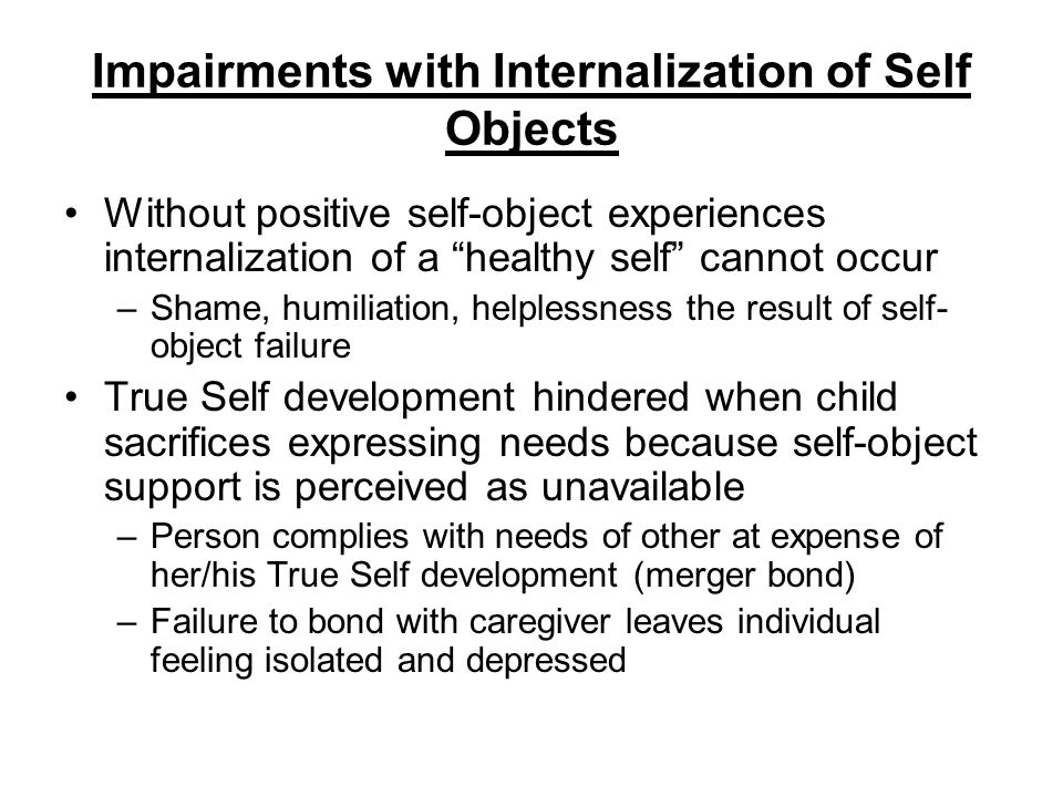 Impairments with Internalization of Self Objects