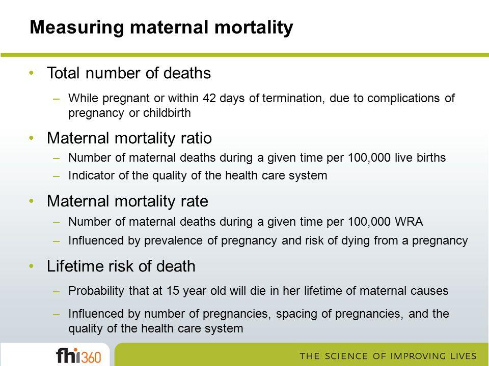 Measuring maternal mortality