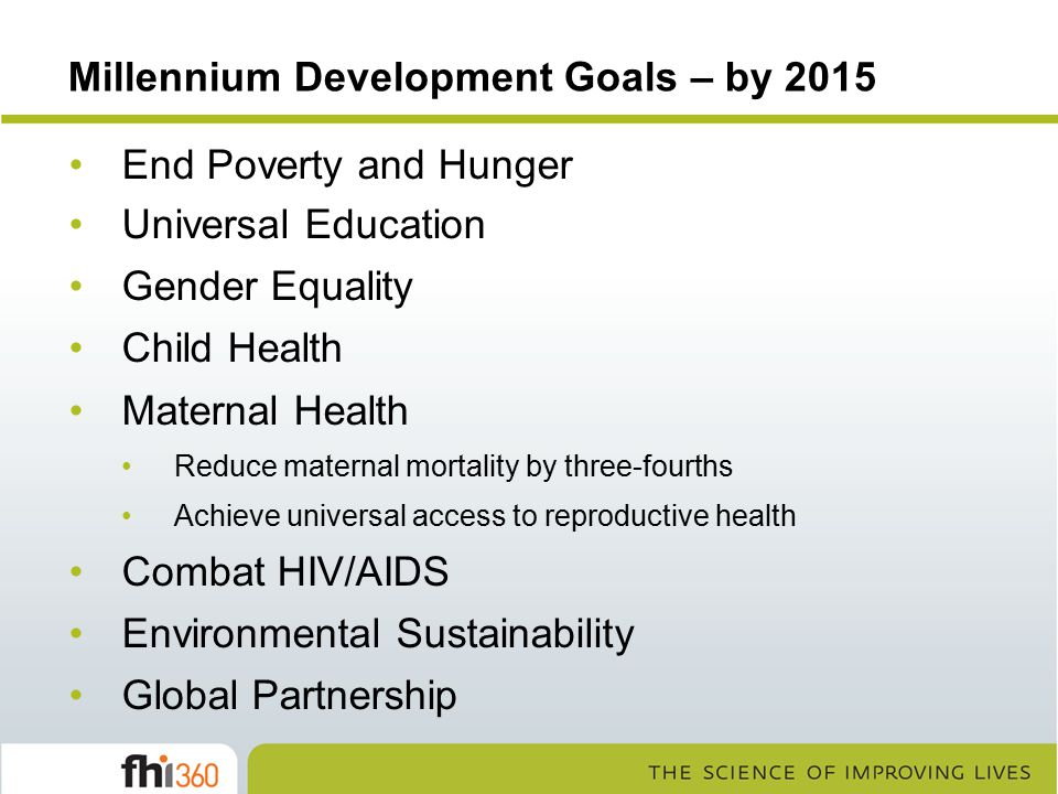 Millennium Development Goals – by 2015
