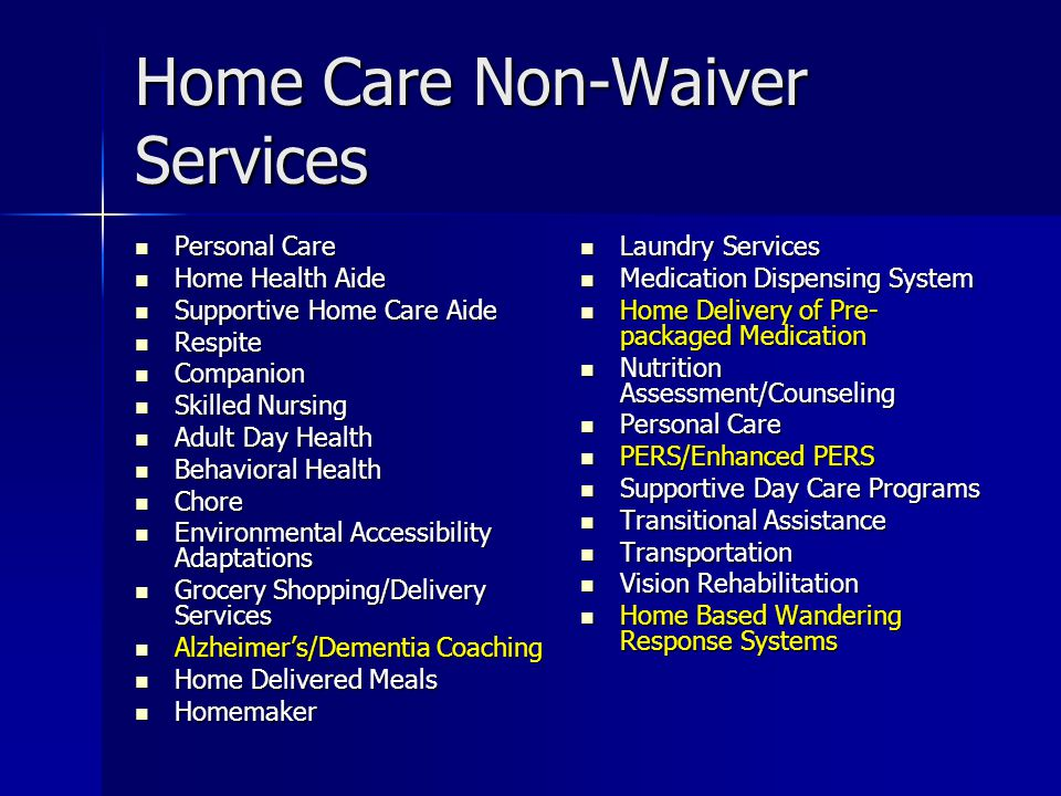 Home Care Non-Waiver Services