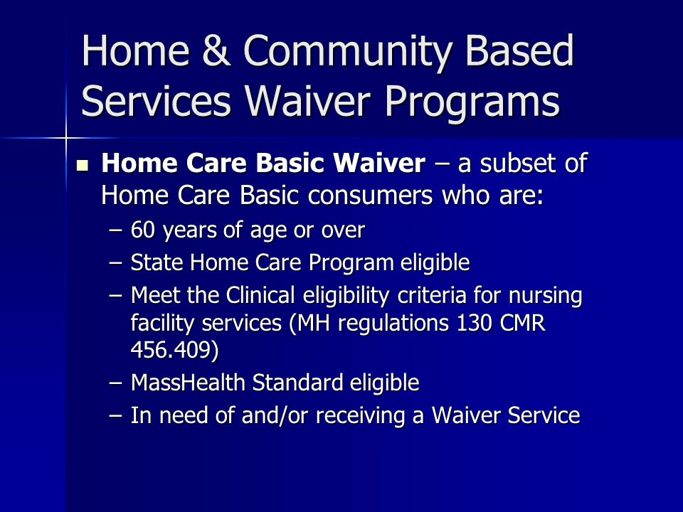Home & Community Based Services Waiver Programs