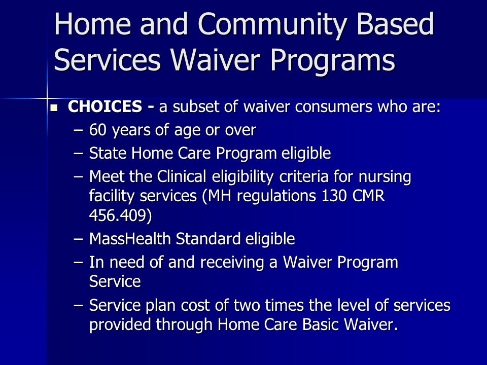 Home and Community Based Services Waiver Programs