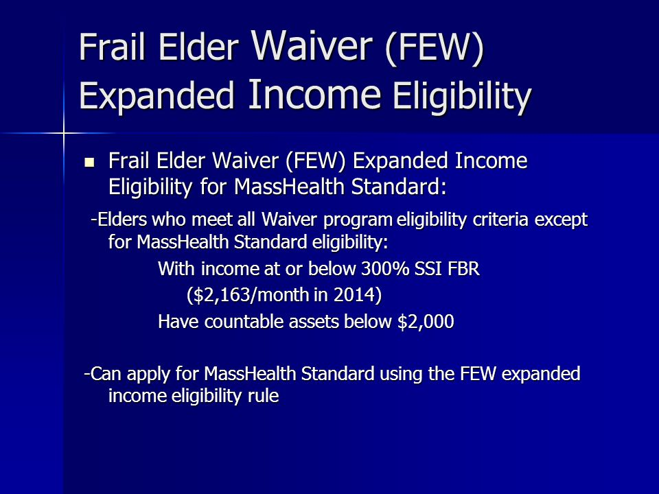 Frail Elder Waiver (FEW) Expanded Income Eligibility