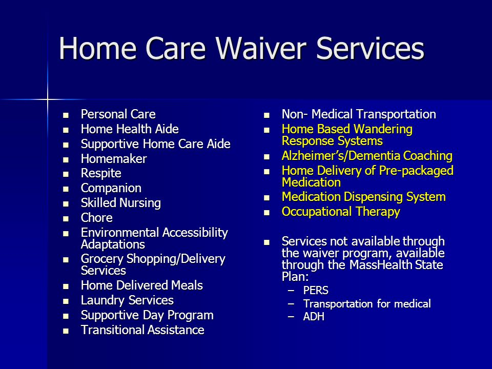 Home Care Waiver Services