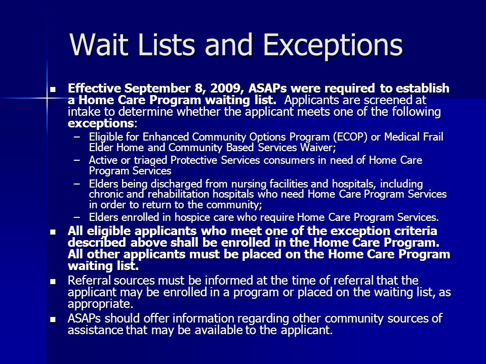Wait Lists and Exceptions