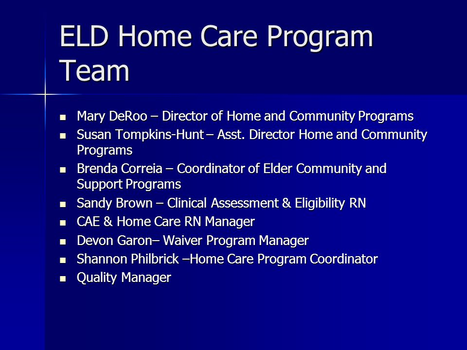 ELD Home Care Program Team