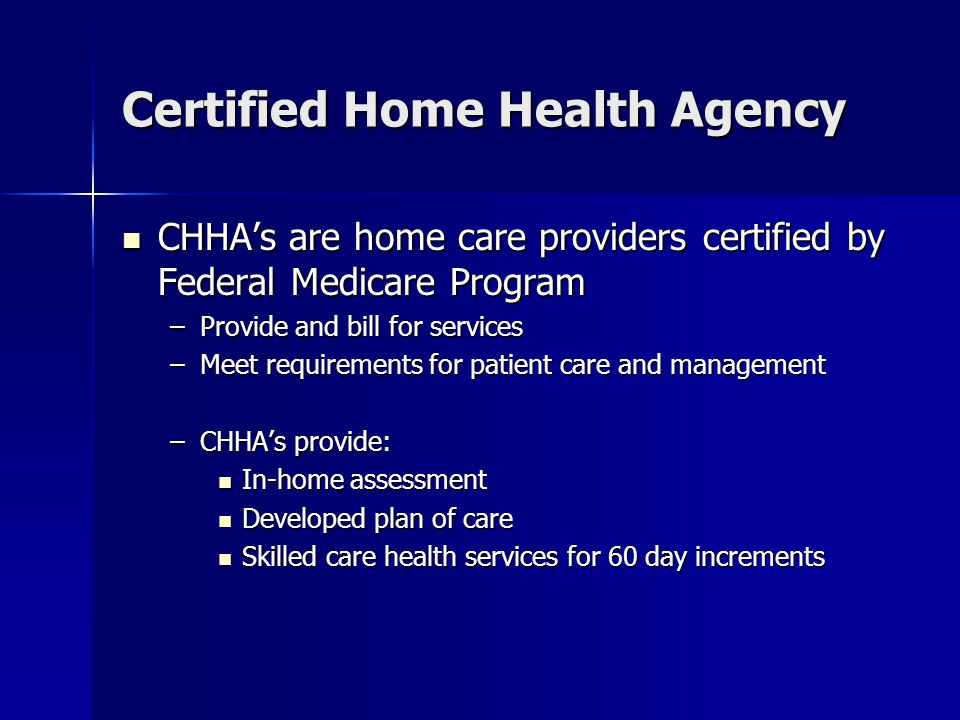 Certified Home Health Agency
