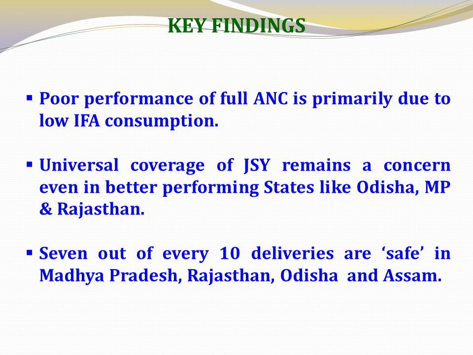 KEY FINDINGS Poor performance of full ANC is primarily due to low IFA consumption.
