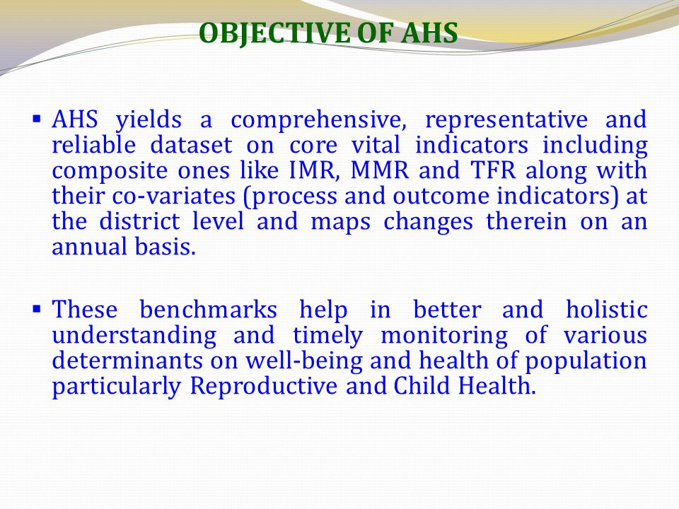 OBJECTIVE OF AHS