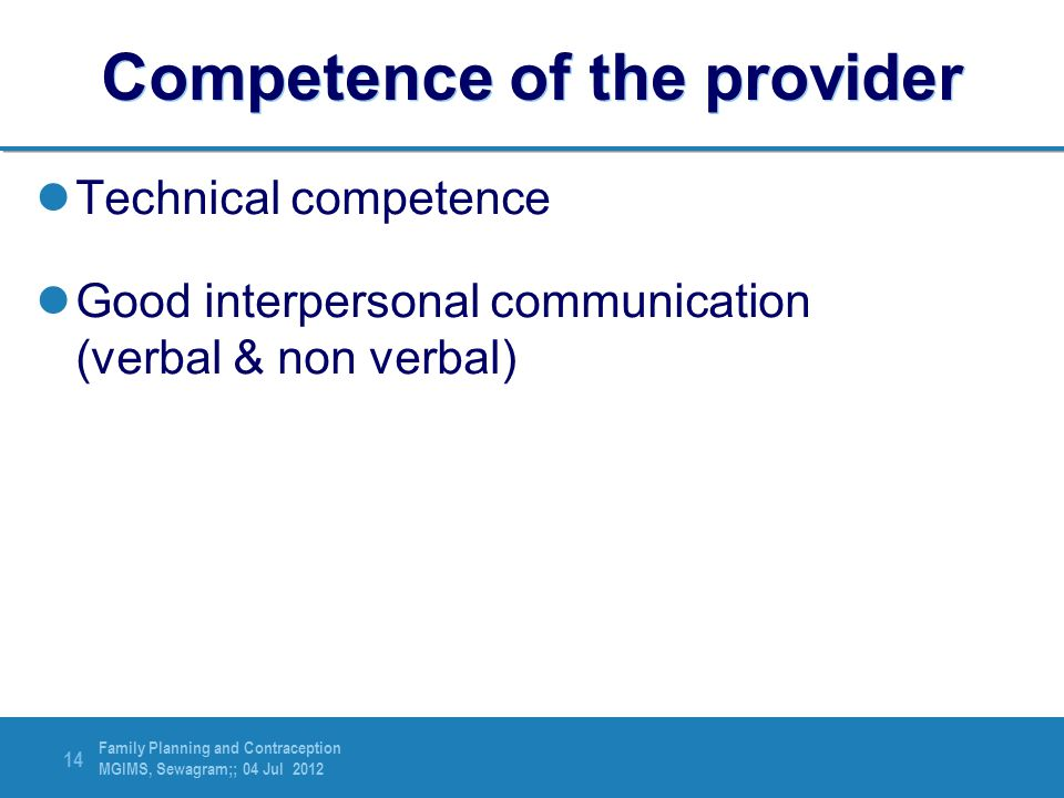 Competence of the provider