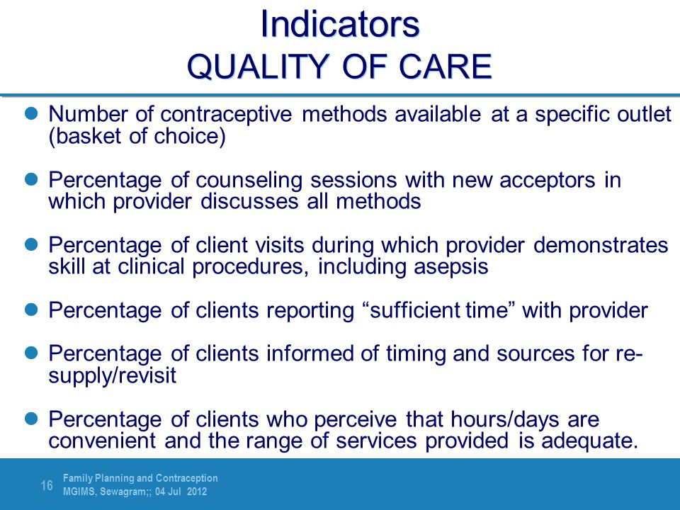 Indicators QUALITY OF CARE