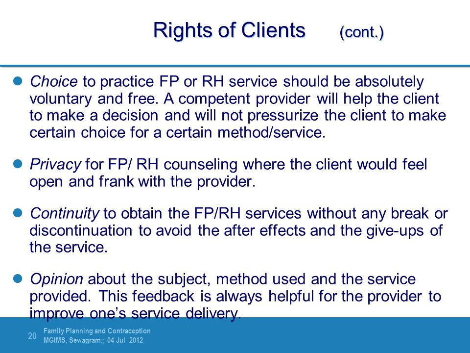Rights of Clients (cont.)