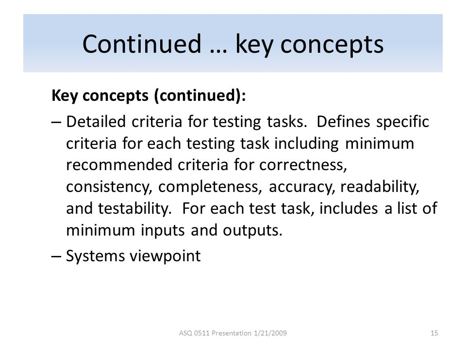 Continued … key concepts
