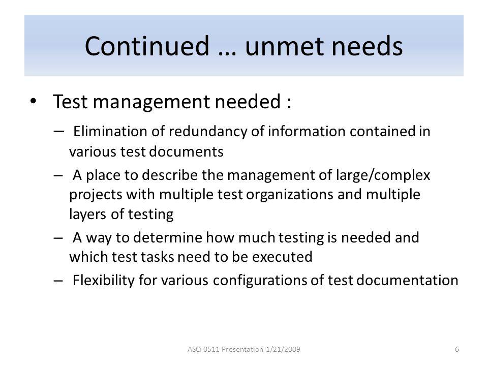 Continued … unmet needs
