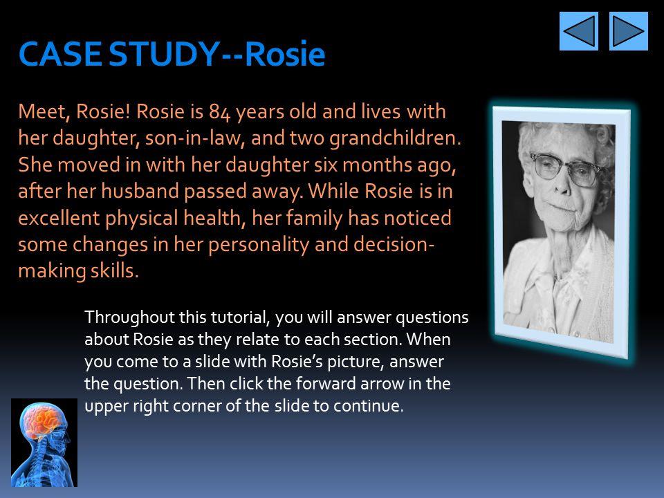 CASE STUDY--Rosie
