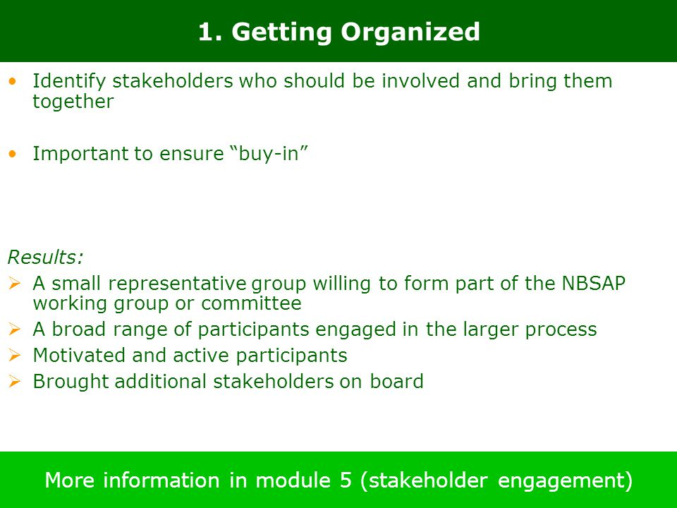 More information in module 5 (stakeholder engagement)