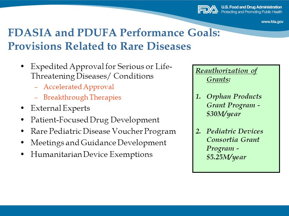 FDASIA and PDUFA Performance Goals: Provisions Related to Rare Diseases