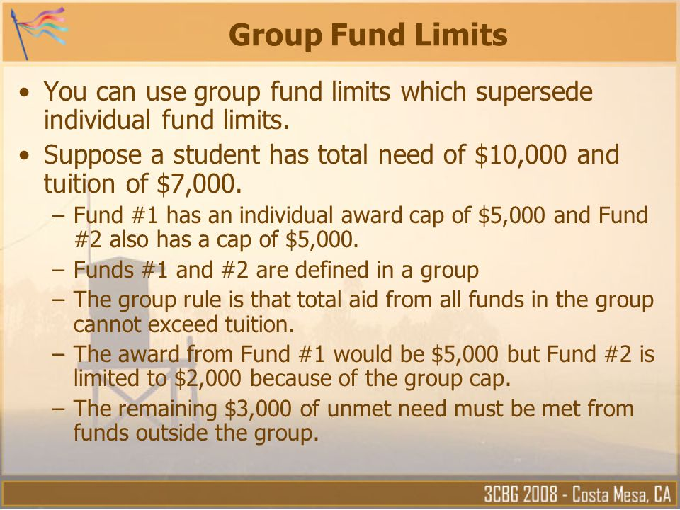 Group Fund Limits You can use group fund limits which supersede individual fund limits.