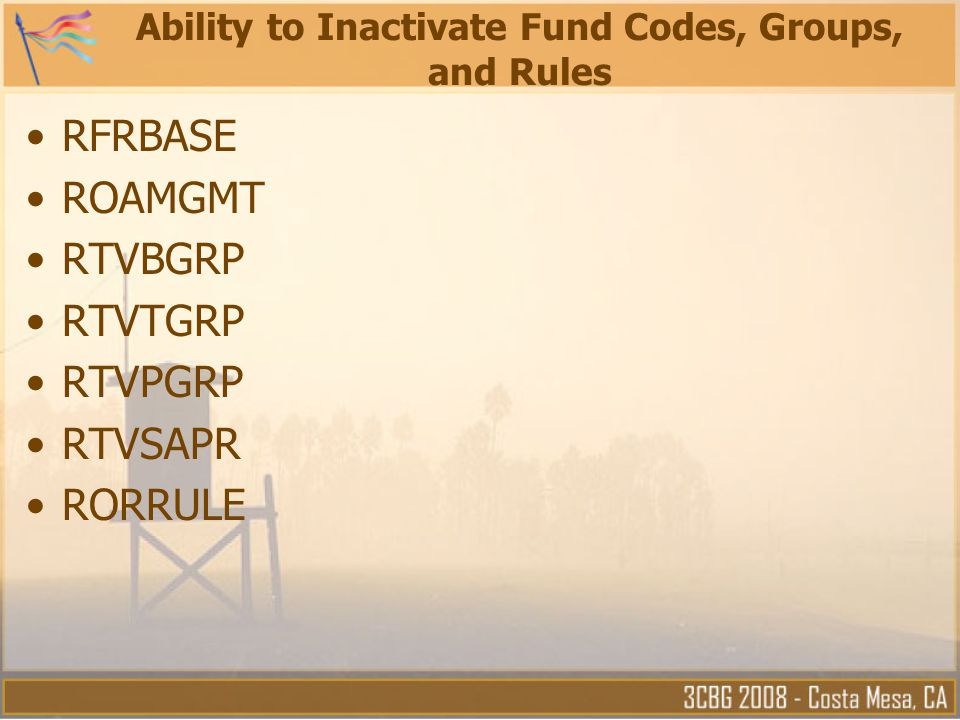 Ability to Inactivate Fund Codes, Groups, and Rules