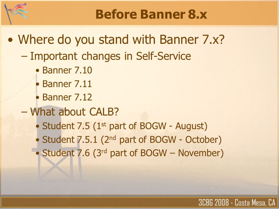 Where do you stand with Banner 7.x