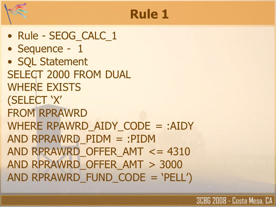 Rule 1 Rule - SEOG_CALC_1 Sequence - 1 SQL Statement