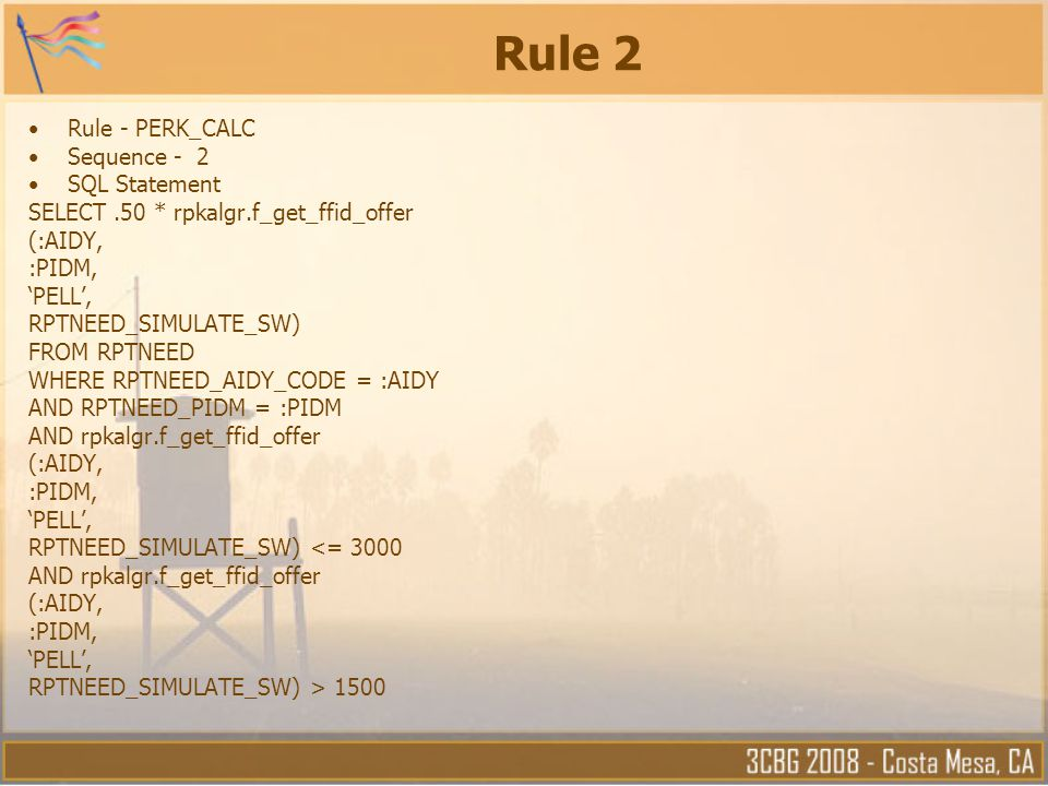 Rule 2 Rule - PERK_CALC Sequence - 2 SQL Statement