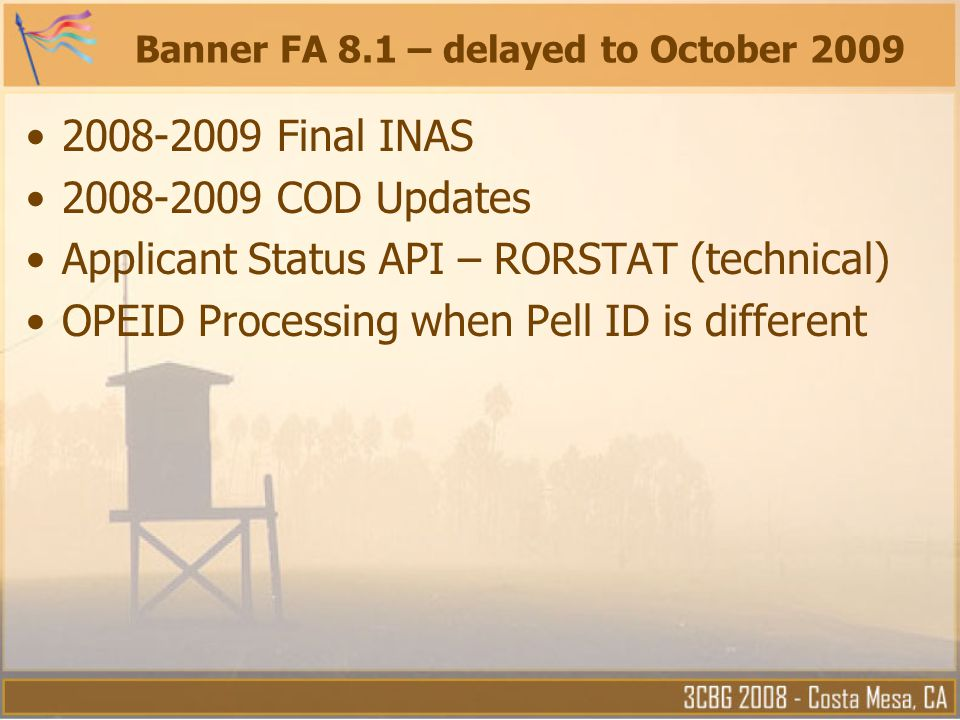 Banner FA 8.1 – delayed to October 2009