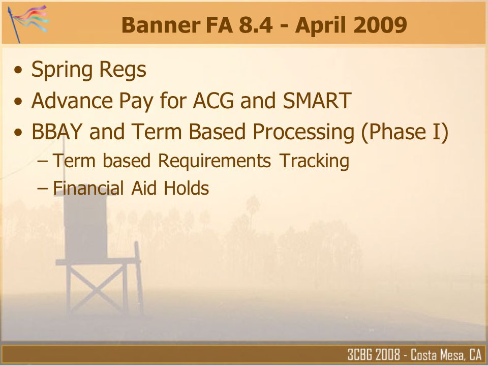 Advance Pay for ACG and SMART BBAY and Term Based Processing (Phase I)