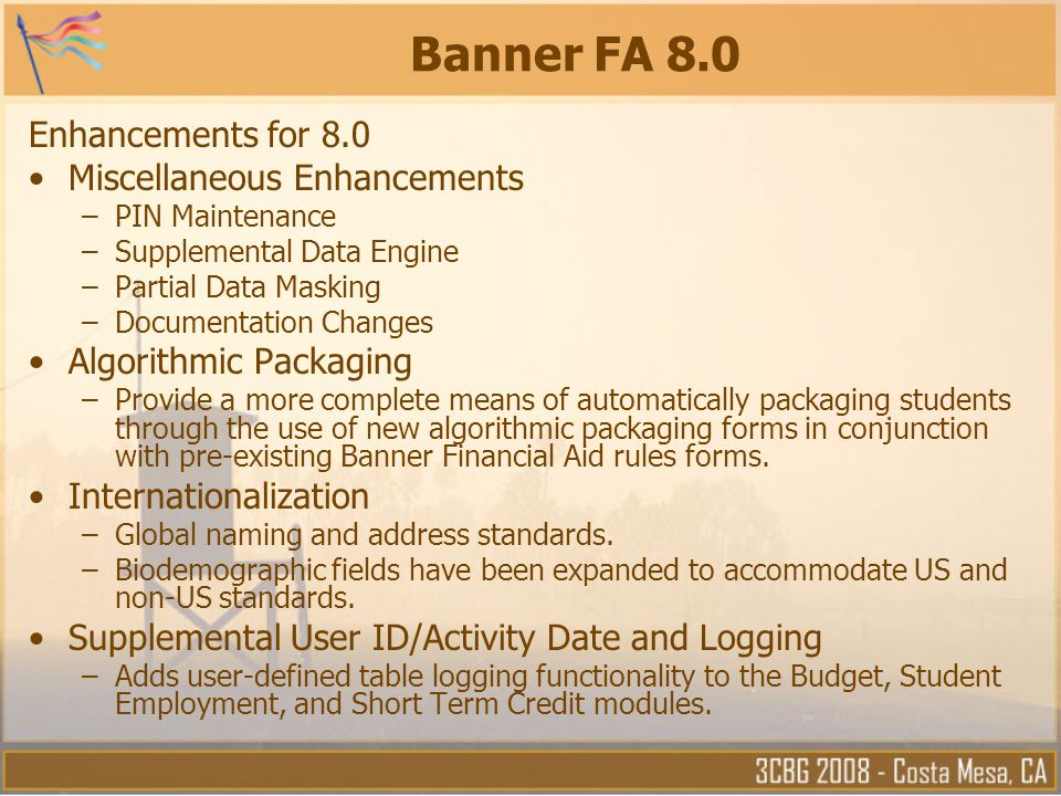 Banner FA 8.0 Enhancements for 8.0 Miscellaneous Enhancements
