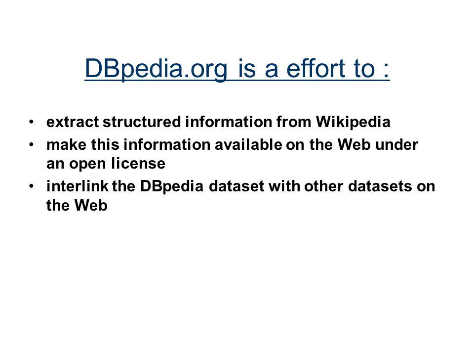 DBpedia.org is a effort to :