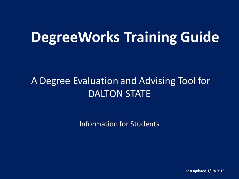 DegreeWorks Training Guide