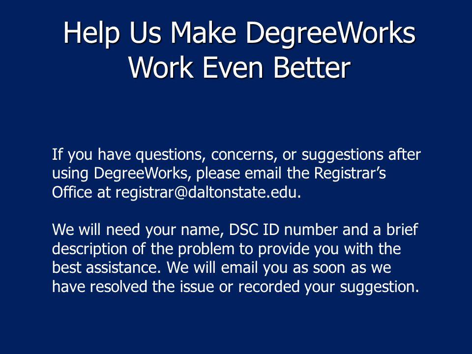 Help Us Make DegreeWorks Work Even Better