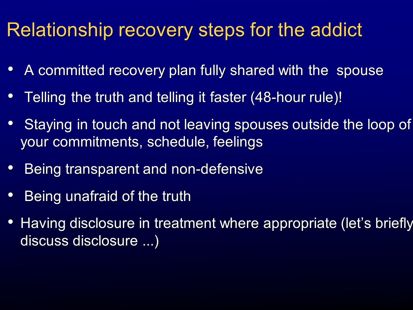 Relationship recovery steps for the addict