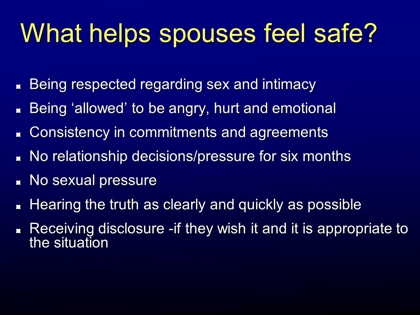 What helps spouses feel safe